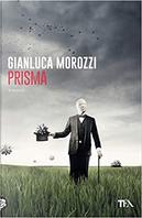 Prisma by Gianluca Morozzi