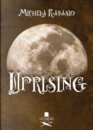 Uprising by Michela Ravasio