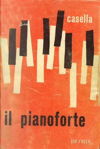 Il pianoforte by Alfredo Casella