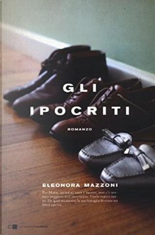 Gli ipocriti by Eleonora Mazzoni