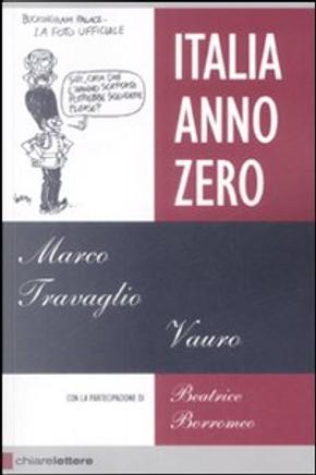 Italia Anno Zero by Marco Travaglio