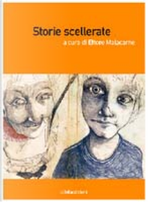 Storie scellerate by E. Malacarne