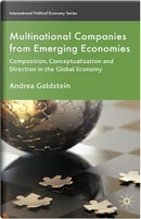 Multinational Companies from Emerging Economies by Andrea Goldstein
