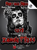 Zombie Press by Alexia Bianchini, Daniela Barisone