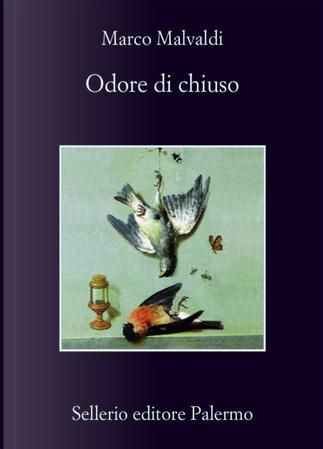 Odore di chiuso by Marco Malvaldi