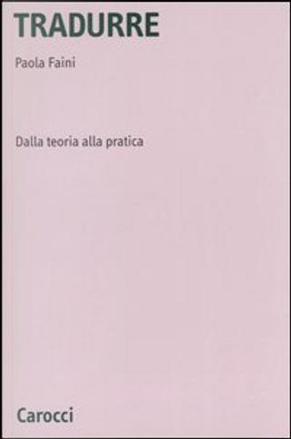Tradurre by Paola Faini