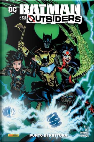 Batman e gli Outsiders vol. 2 by Bryan Edward Hill