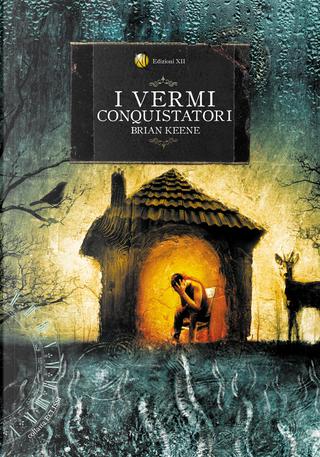 I vermi conquistatori by Brian Keene