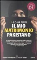 Il mio matrimonio pakistano by Azhar Abidi