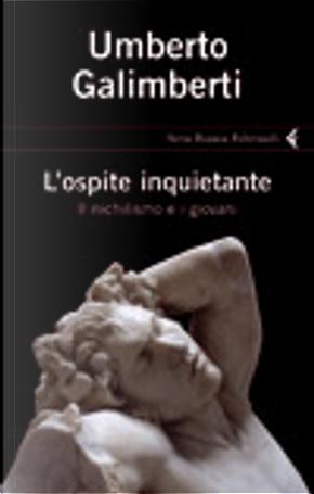 L'ospite inquietante by Umberto Galimberti
