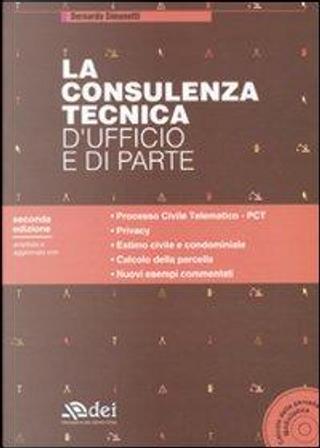 La consulenza tecnica d'ufficio e di parte. Con CD-ROM by Bernardo Simonetti