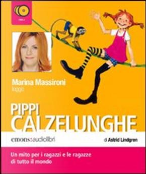 Pippi Calzelunghe by Astrid Lindgren