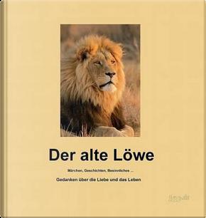 Der alte Löwe by Heinz-Werner Peters