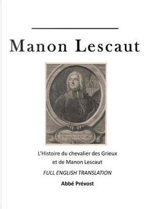 Manon Lescaut by Abbé Prévost
