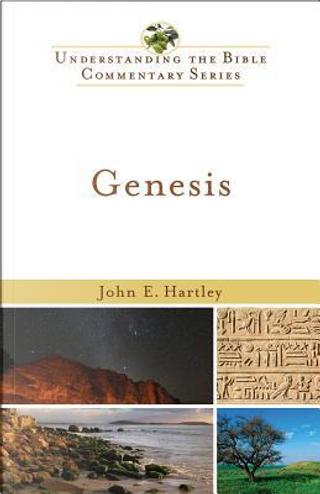 Genesis by John E. Hartley