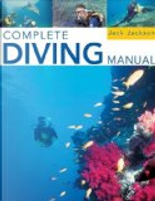 Complete Diving Manual by Jackson