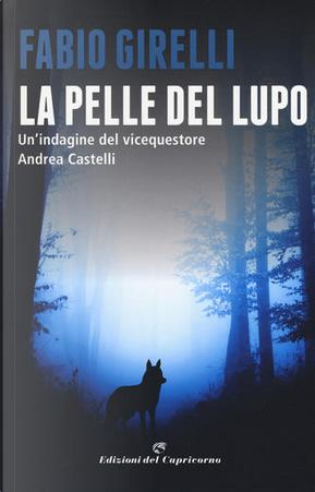 La pelle del lupo by Fabio Girelli