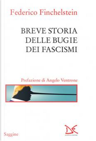Breve storia delle bugie dei fascismi by Federico Finchelstein