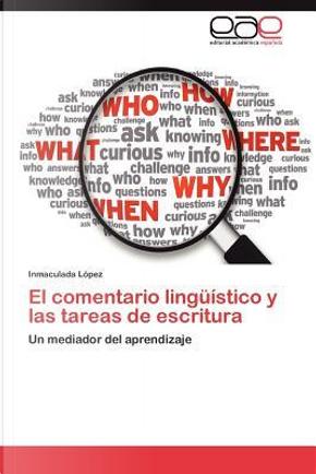 El comentario lingüístico y las tareas de escritura by Inmaculada López