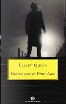 L'ultimo caso di Drury Lane by Ellery Queen