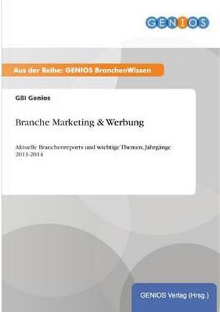 Branche Marketing & Werbung by GBI Genios