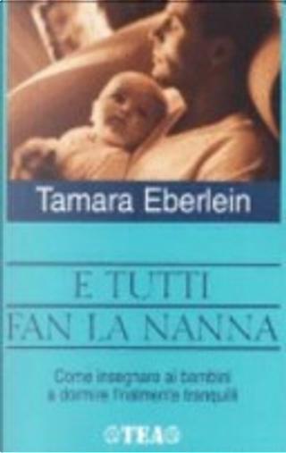 E tutti fan la nanna by Tamara Eberlein