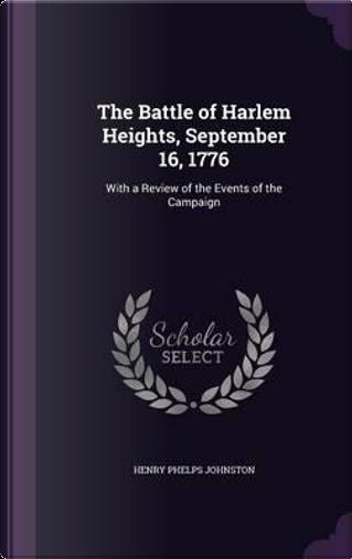 The Battle of Harlem Heights, September 16, 1776 by Henry Phelps Johnston