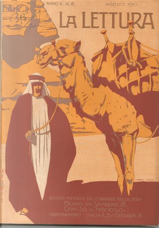 La lettura, anno X, n. 8, agosto 1910 by Renato Simoni