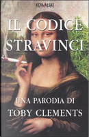 Il codice Stravinci by Toby Clements
