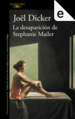 La desaparición de Stephanie Mailer by Joël Dicker