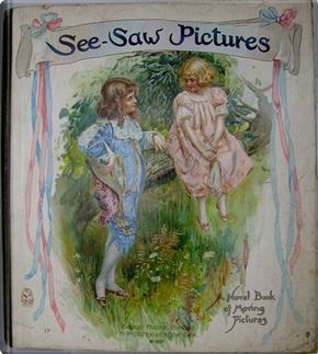 See Saw Pictures by Clifton Bingham, Hope Myrtoun