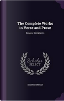 The Complete Works in Verse and Prose by Professor Edmund Spenser