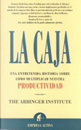 La caja by Arbinger Institute