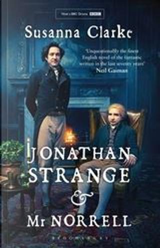 Jonathan Strange & Mr Norrell by Susanna Clarke