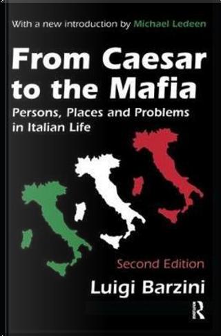 From Caesar to the Mafia by Luigi Barzini