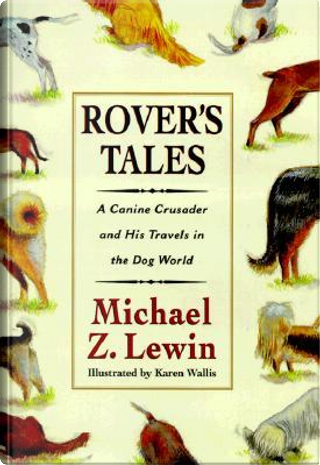 Rover's Tales by Michael Z. Lewin