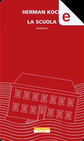 La scuola by Herman Koch