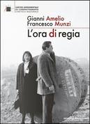 L'ora di regia by Gianni Amelio