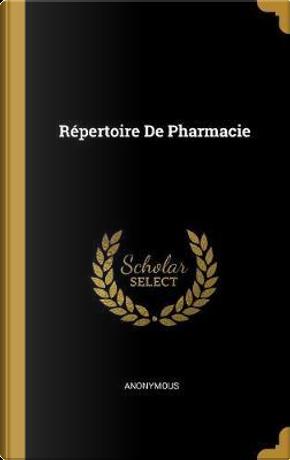 Répertoire de Pharmacie by ANONYMOUS
