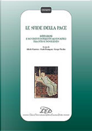 Le sfide della pace by Guido Formigoni, Giorgio Vecchio, Alfredo Canavero