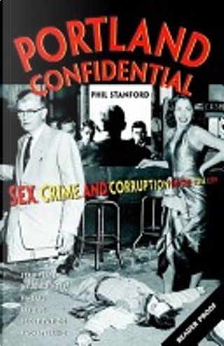 Portland Confidential by Phil Stanford