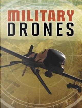 Military Drones by Matt Chandler