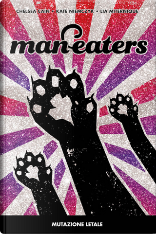 Man-eaters vol. 1 by Chelsea Cain