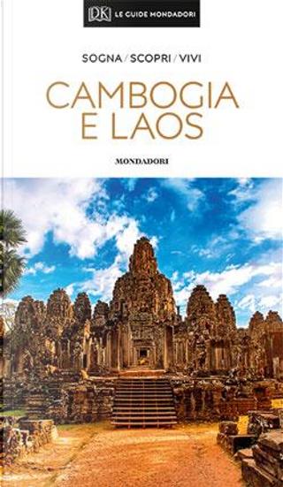 Cambogia e Laos by Aa.vv.