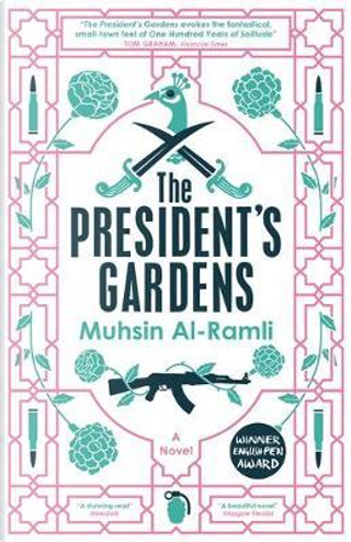 The President's Gardens by Collectif