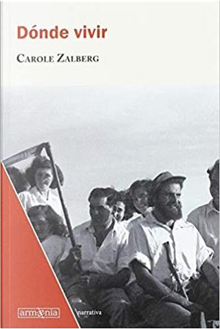 Dónde vivir by Carole Zalberg