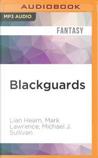 Blackguards by LIAN HEARN