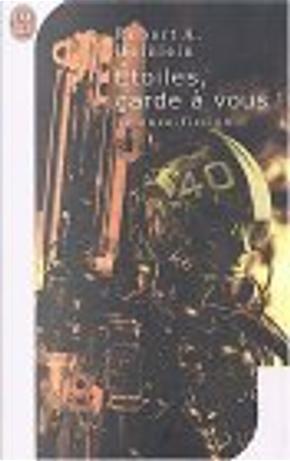 Etoiles, garde à vous! by Robert A. Heinlein