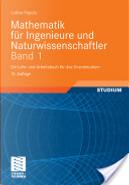 Mathematik fur Ingenieure und Naturwissenschaftler Band 1 by Lothar Papula