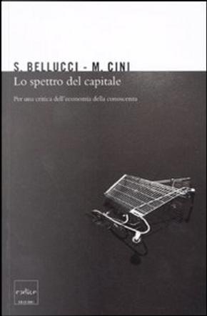 Lo spettro del capitale by Marcello Cini, Sergio Bellucci